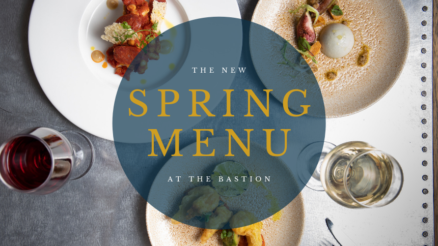 The Bastion New Spring Menu